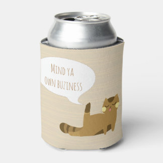 """""""Mind ya own business"""" Cat Can Cooler"""