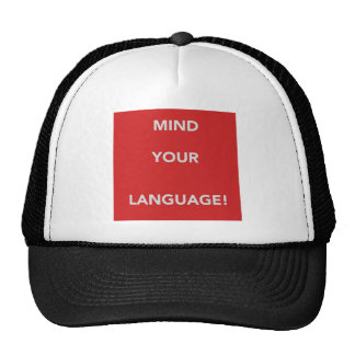 Mind your language! trucker hat