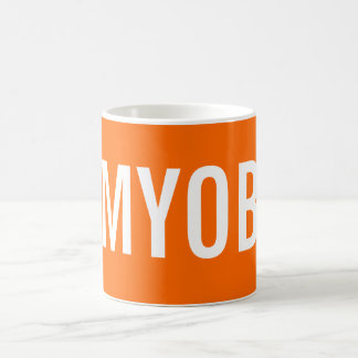 MInd Your Own Business Coffee Mug