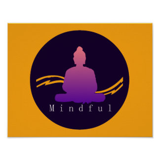 """Mindful"" Beautiful Buddha. Poster"