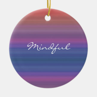 Mindful - Choose your own WORD for the year! Ceramic Ornament