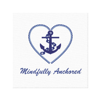 Mindfully Anchored Blue Canvas