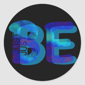 Mindfulness Gift JUST BE Neon Blue 3D Can Add Name Classic Round Sticker