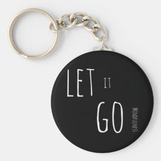 Mindfulness Gift LET IT GO Keychain