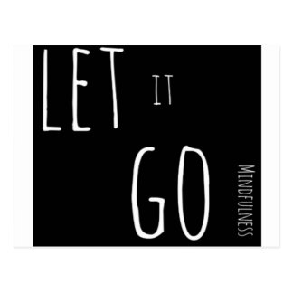 Mindfulness Gift LET IT GO Postcard