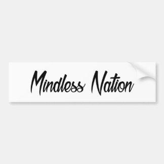 Mindless Nation Original Bumper Sticker