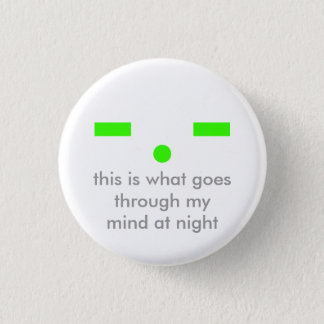 Minds at Night 1 Inch Round Button
