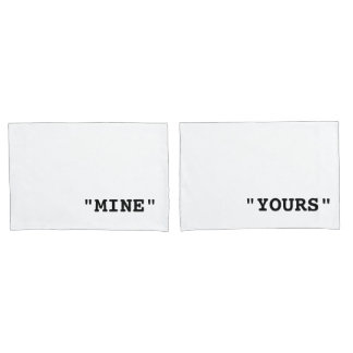 MINE AND YOURS TYPOGRAPHY PAIR OF PILLOWCASES