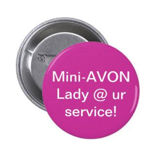 Mini Avon Lady button