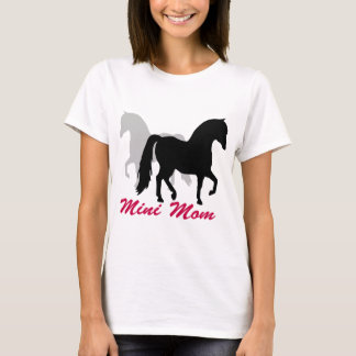 Miniature Horse Mom T-Shirt