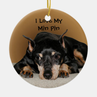 Miniature Pinscher aka Min Pin Ceramic Ornament