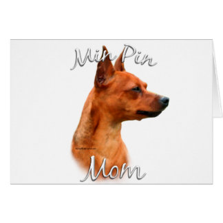 Miniature Pinscher (rust) Mom 2 Card