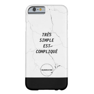 Minimal TRÈS SIMPLE EST COMPLIQUÉ Marble Text Logo Barely There iPhone 6 Case