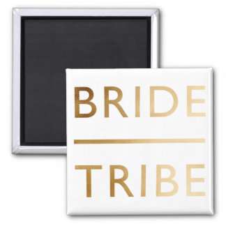 minimalist elegant bride tribe faux gold text magnet