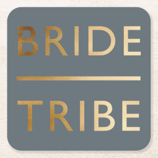 minimalist elegant bride tribe faux gold text square paper coaster