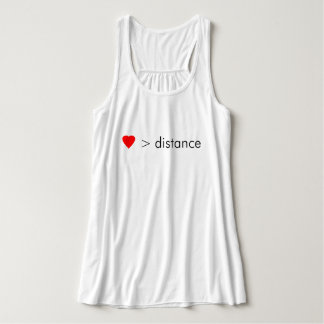 """minimalist """"love is greater than distance""""  quote tank top"""