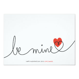 "Minimalist Valentine Be Mine Modern Custom Card 5"" X 7"" Invitation Card"