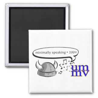 Minimally Speaking Magnet