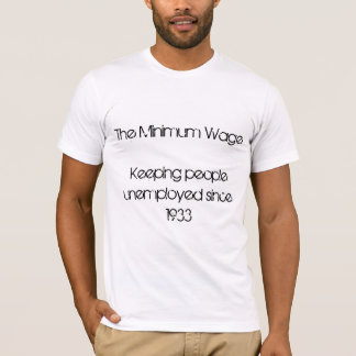 Minimum Wage T-Shirt