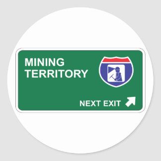 Mining Next Exit Classic Round Sticker