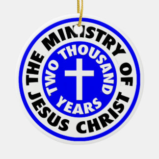 Ministry of Jesus Christ Ceramic Ornament