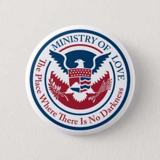 ministry of love, official seal 2 inch round button