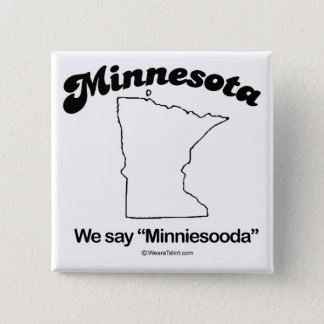 "MINNESOTA - ""MINNESOTA STATE MOTTO"" T-shirts and G 2 Inch Square Button"
