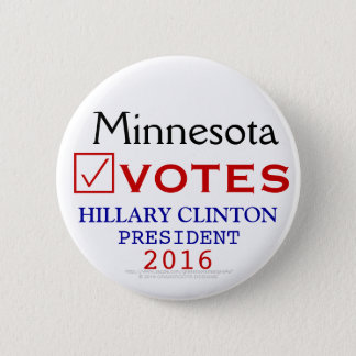 Minnesota Votes Hillary Clinton President 2016 2 Inch Round Button