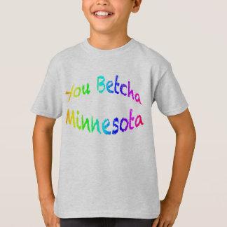Minnesota You Betcha kt T-Shirt