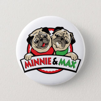 Minnie and Max The Pugs 2 Inch Round Button