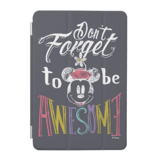 Minnie | Don't Forget To Be Awesome iPad Mini Cover