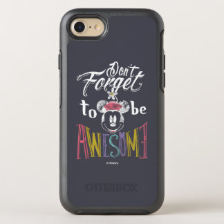 Minnie | Don't Forget To Be Awesome OtterBox Symmetry iPhone 7 Case