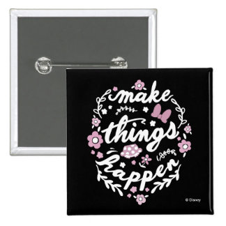 Minnie | Make Things Happen 2 Inch Square Button