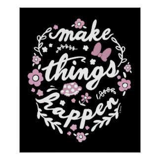Minnie | Make Things Happen Poster