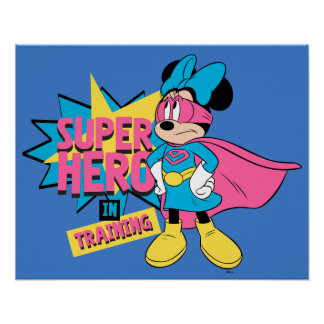 Minnie Mouse | Super Hero in Training Poster