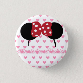 MinnieLovesFashion Small Badge (1) 1 Inch Round Button