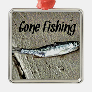 "Minnow Bait ""Gone Fishing"" Silver-Colored Square Ornament"