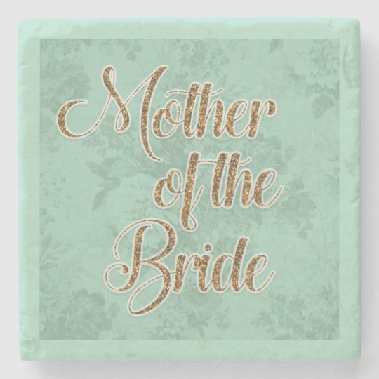 Mint Green and Gold Mother of the Bride Coaster Stone Coaster