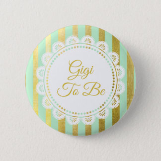 Mint Green and Gold Striped Gigi to Be Button