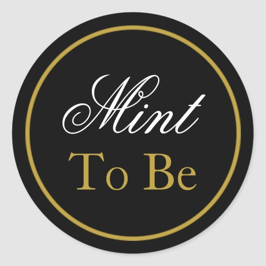 """Mint to Be"" Wedding Sticker - Black Gold"