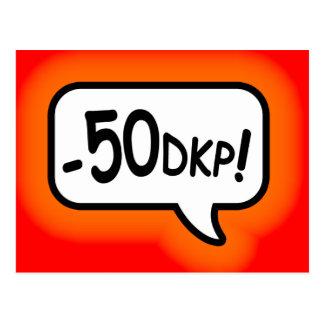 Minus 50 DKP! Postcard