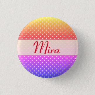 Mira name plate Anstecker 1 Inch Round Button