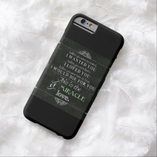 Miracle of Love Barely There iPhone 6 Case