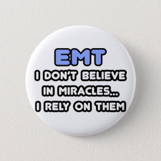 Miracles and EMTs 2 Inch Round Button