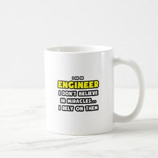 Miracles and Engineers ... Funny Coffee Mug