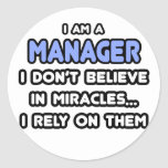 Miracles and Managers Round Stickers