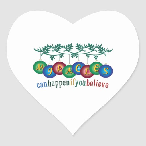 Miracles Can Happen Heart Sticker