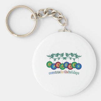Miracles Come True Key Chain