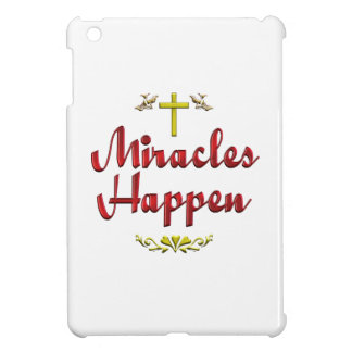 Miracles Happen Cover For The iPad Mini