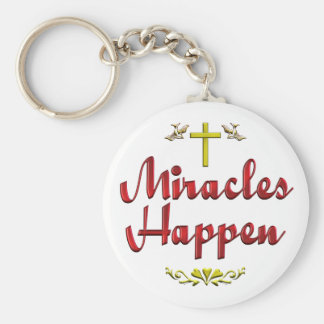 Miracles Happen Keychain
